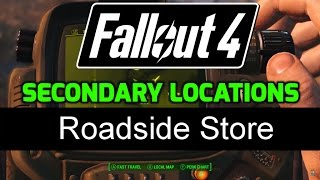 fo4 secondary locations 3 25 roadside store