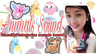 GRADE 2 ENGLISH II MELC II 1ST QUARTER II CLASSIFY/CATEGORIZE SOUNDS HEARD II ANIMALS SOUND