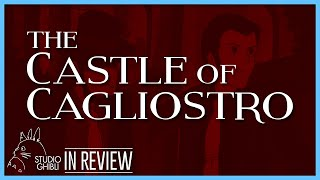 The Castle of Cagliostro - Every Studio Ghibli Miyazaki Movie Reviewed and Ranked