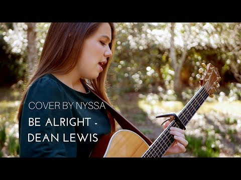 Be Alright - Dean Lewis (cover)