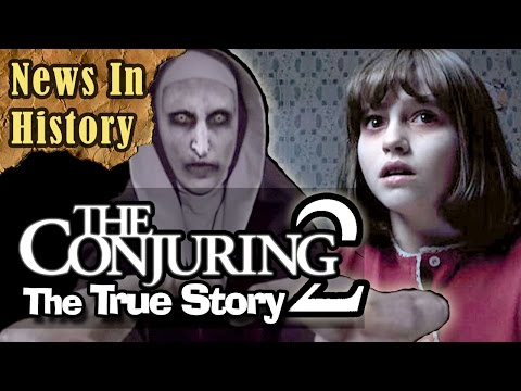 "The True Story Behind ""The Conjuring 2"" Movie - News In History"