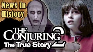 The Conjuring 2: The True Story of the Enfield Poltergeist - News In History