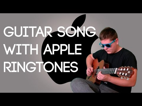 MAKING A GUITAR SONG OUT OF APPLE RINGTONES! | THE CHALLENGE