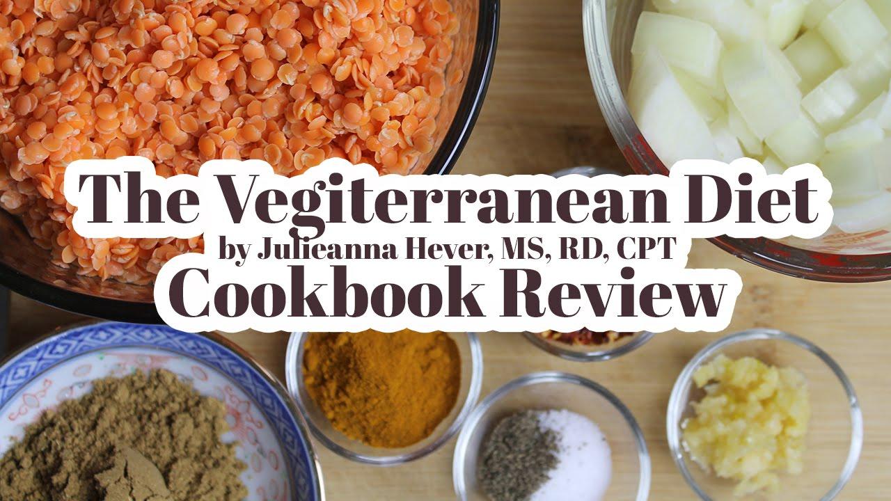 The Vegiterranean Diet by Julieanna Hever, RD   Vegan Cookbook Review