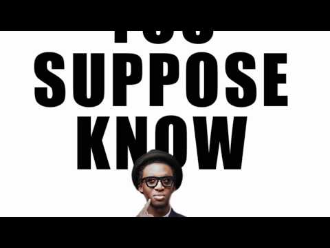 Bez - You Suppose Know