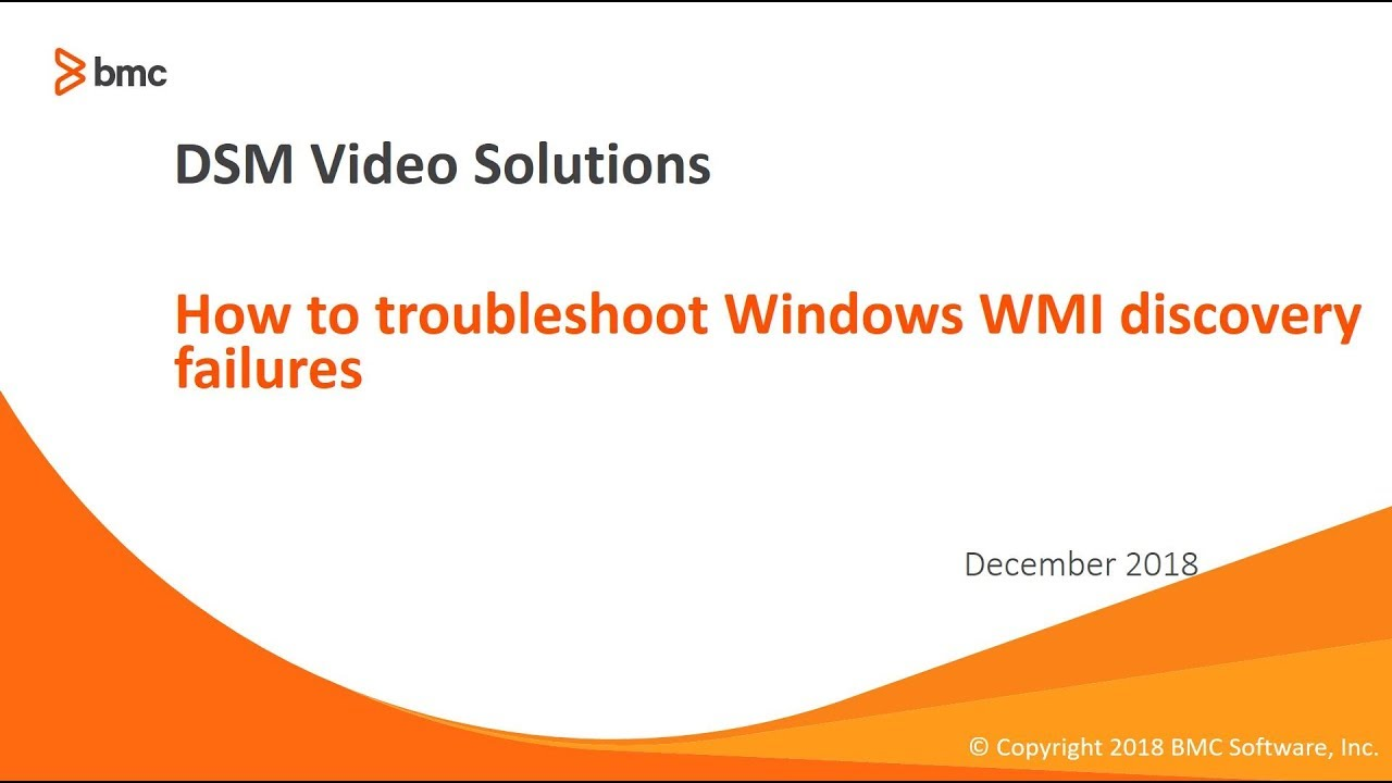 Discovery: Troubleshooting Windows WMI discover    | BMC