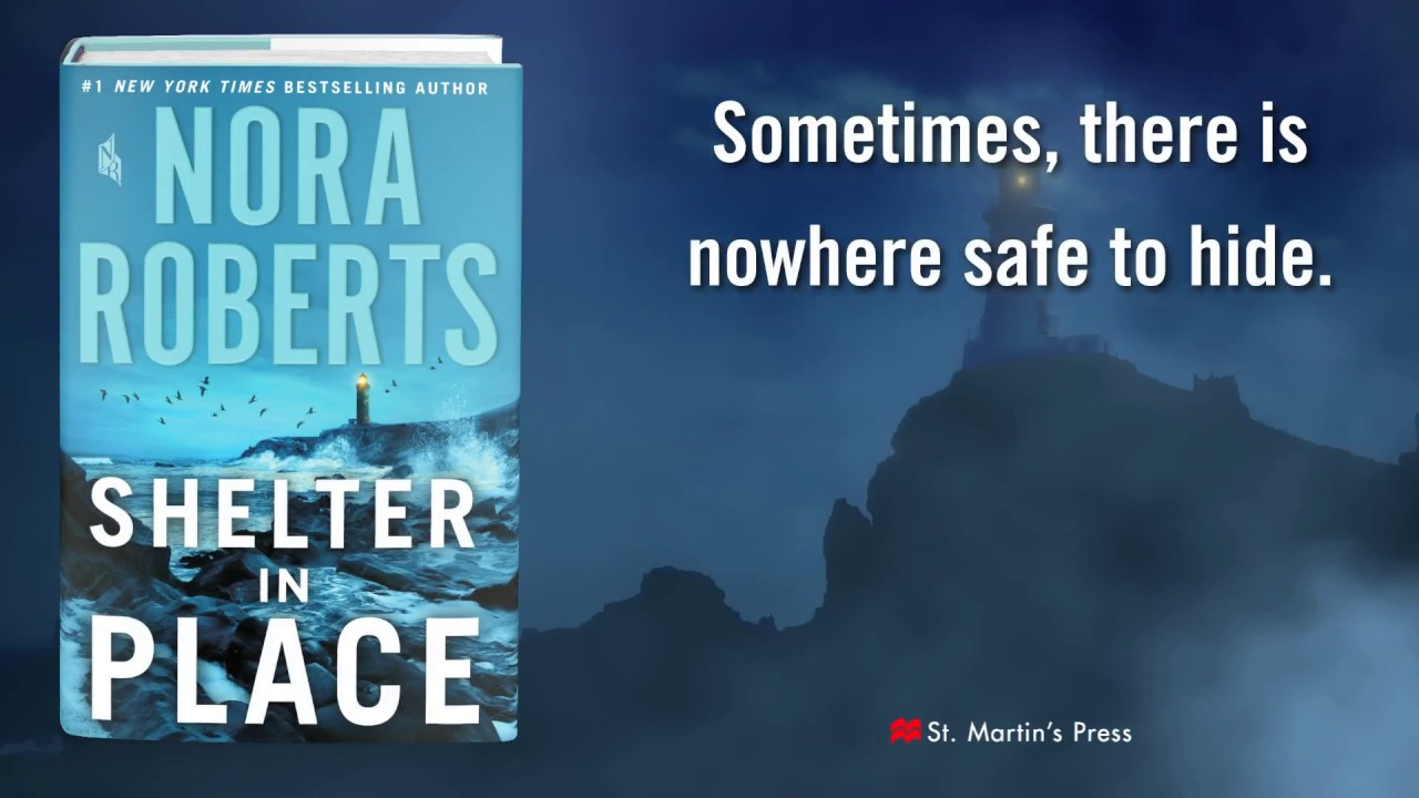 5 Things to Know Before Reading Nora Roberts Shelter in Place