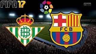 FIFA 17 - FC BARCELONA vs. BETIS SEVILLA | LA LIGA ◄BAR #42►