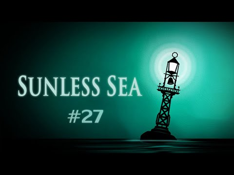 Sunless Sea (Ep. 27 - Assassins, a Child, and a Chess Piece)