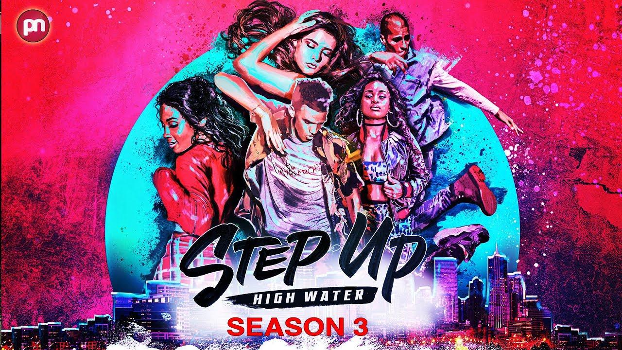 Download Step Up High Water Season 3: Is It Renewed For Third Season? - Premiere Next