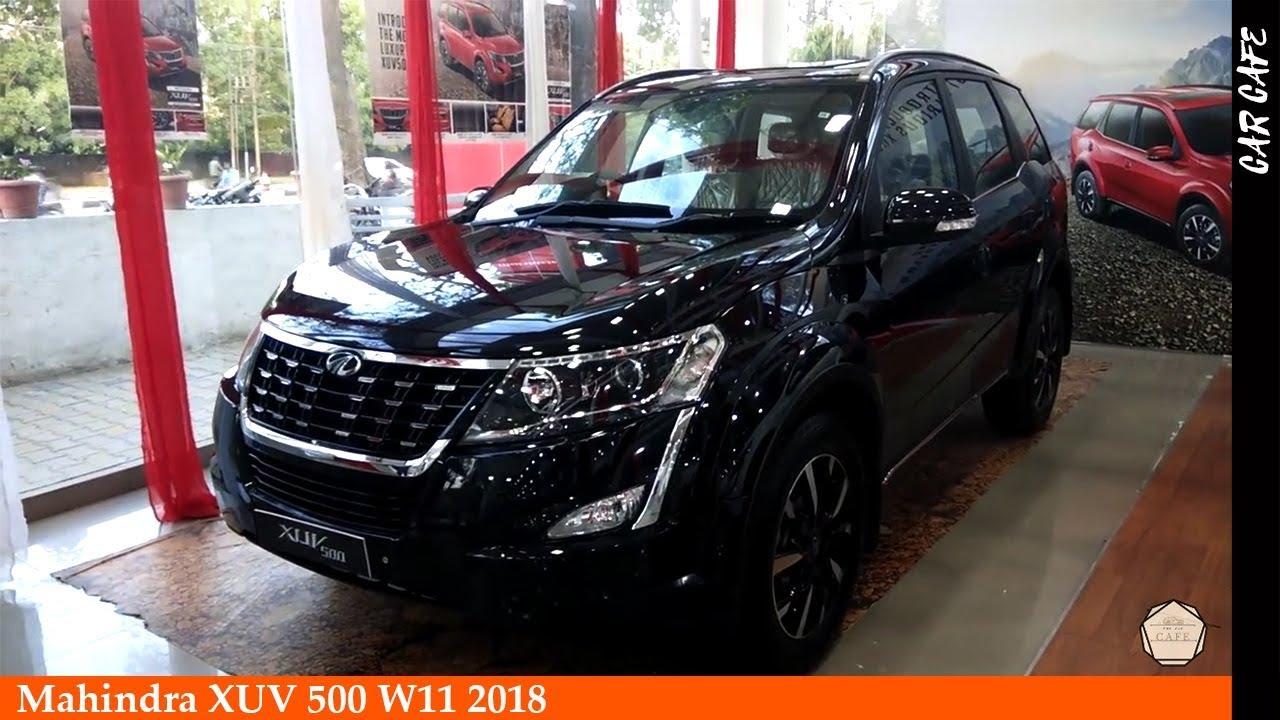 Mahindra Xuv 500 W11 2018 Hindi Review Car Cafe Youtube
