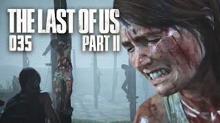 ENDE 🎮 THE LAST OF US 2 #035