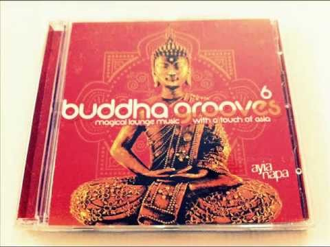 VA-Buddha Grooves 6 Magical Lounge Music With A Touch Of Asia