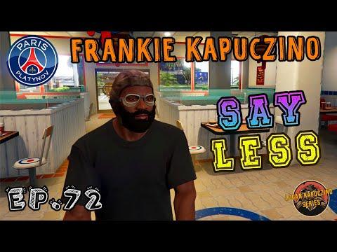 FRANKIE KAPUCZINO - EP. 72