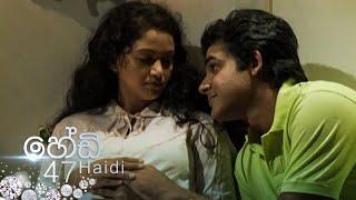 Haidi | Episode 47 - (2020-10-12) | ITN Thumbnail