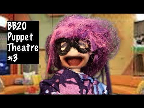 Big Brother 20 Puppet Theatre #3