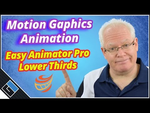 Motion Graphics Animation - Easy Animator - Lower Third Tutorial