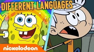 What SpongeBob and Lincoln Loud Sound Like in Different Languages!  Nick