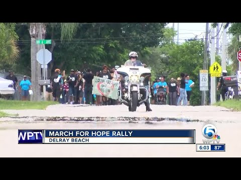March for Hope rally held in Delray Beach