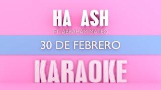 Baixar Ha ash - 30 de Febrero (Karaoke) ft. Abraham Mateo
