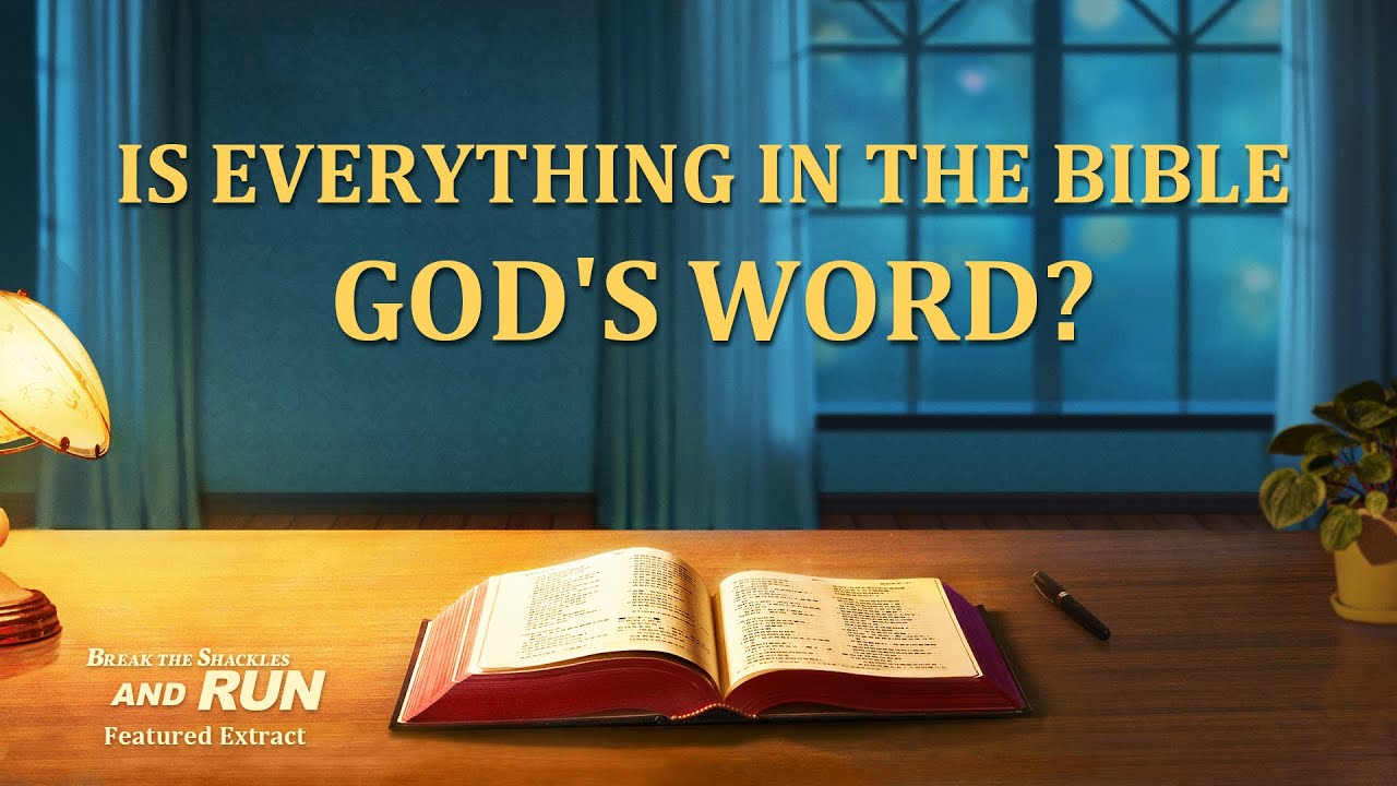 """Gospel Movie Extract 2 From """"Break the Shackles and Run"""": Is Everything in the Bible God's Word?"""