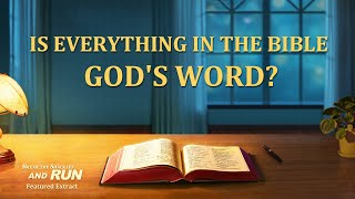 "Gospel Movie Clip ""Break the Shackles and Run"" (2) - Is Everything in the Bible God's Word? 01"