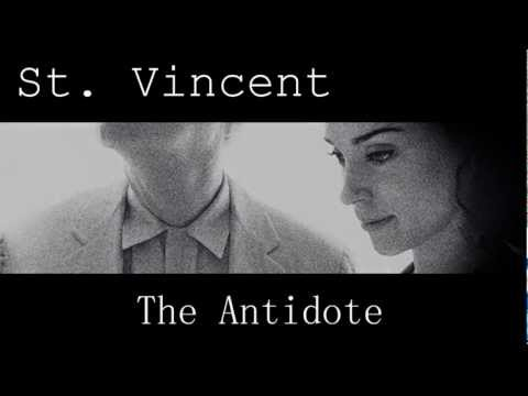 St.Vincent - The Antidote (HQ)