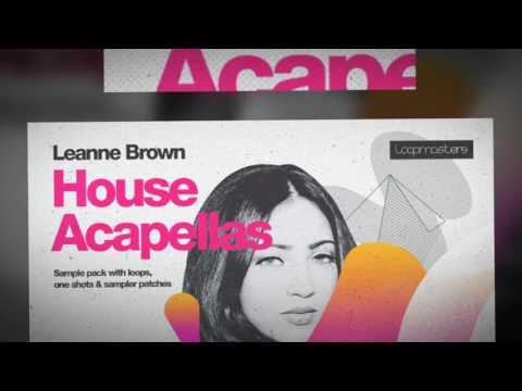 Leanne Brown House Acapellas - Vocal Samples & Loops