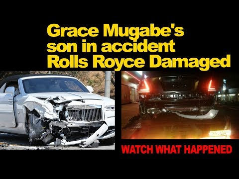 Grace Mugabe's  son in accident,  Rolls Royce Damaged, Watch What Happened
