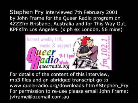 Stephen Fry interview (audio) x John Frame for Queer Radio, 4ZZZfm Brisbane 7th Feb 2001