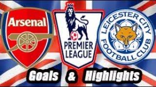Arsenal vs Leicester City - Goals & Highlights - Premier League 18-19