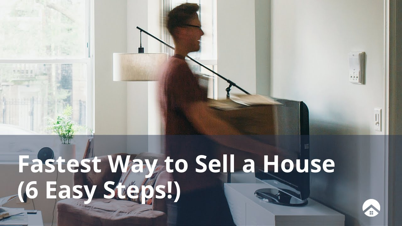 Fastest Way to Sell a House (6 Easy Steps!)