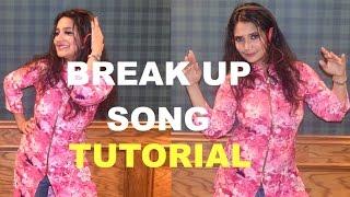 BreakUp Song Dance Tutorial
