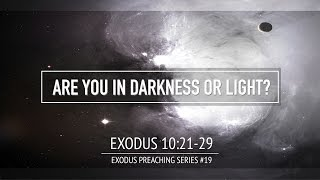 ARE YOU IN DARKNESS OR LIGHT? - Pastor Billy Jung (Hope of Glory)