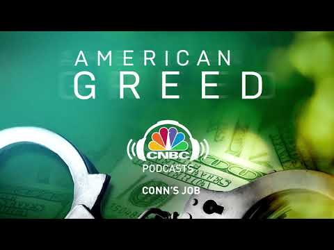American Greed Podcast: Conn's Job   CNBC Prime
