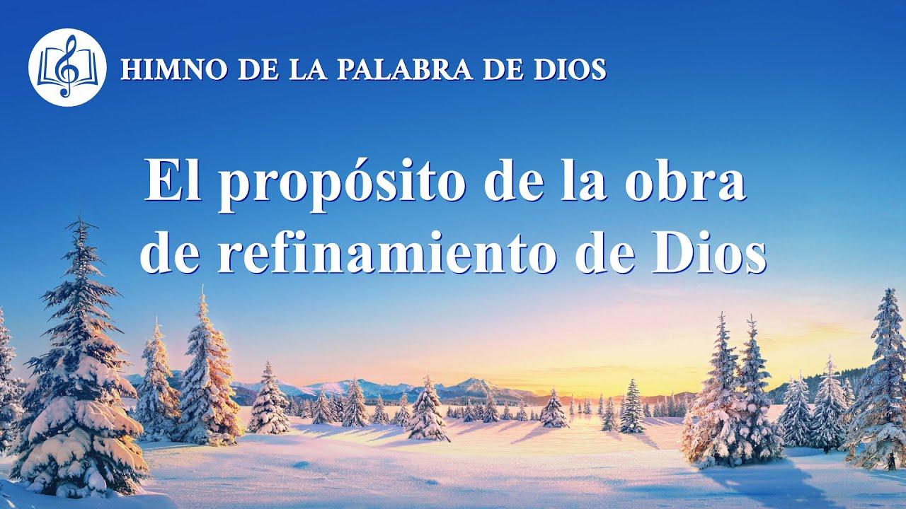 Canción cristiana   El propósito de la obra de refinamiento de Dios