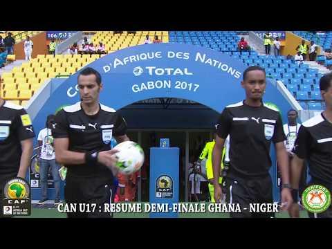 CAN U17   RESUME DEMI FINALE GHANA   NIGER