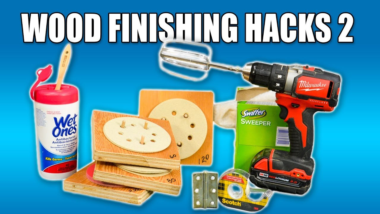 5 Quick Wood Finishing Hacks PART 2 - Woodworking Tips and ...