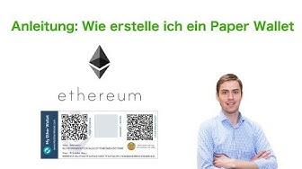 Anleitung: Ethereum Paper Wallet erstellen