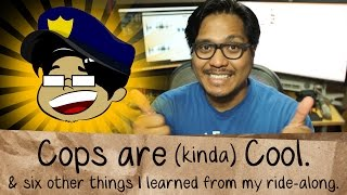 Cops are kinda Cool & 6 other things I learned on my ride along - Short Brown Man