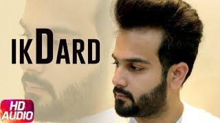 Ik Dard | Audio Song | Lakshh | Latest Punjabi Song 2018 | Speed Records