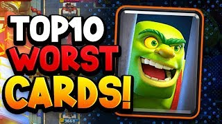 Ranking TOP 10 WORST Cards In Clash Royale 2019