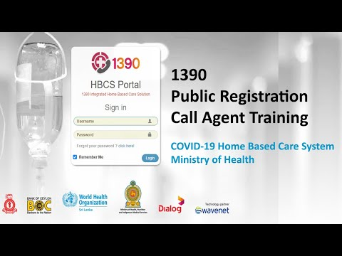 1390 Public Self Registration (COVID-19 Home Based Management System) | Call Agent Training