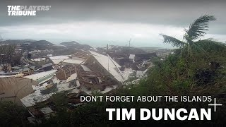 Gambar cover A Close Up Look at Tim Duncan's Relief Efforts in the US Virgin Islands | The Players' Tribune