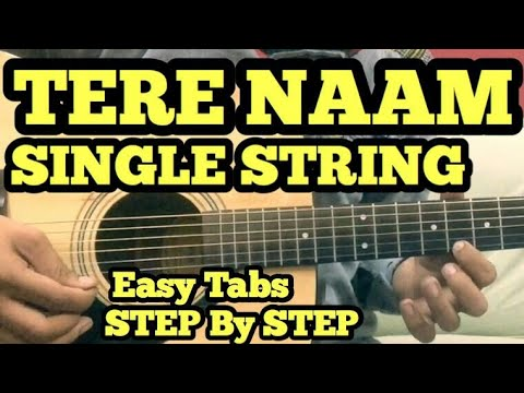 Tere Naam Guitar Tabs/Lead Lesson (intro) | SINGLE STRING | Easy For Beginners