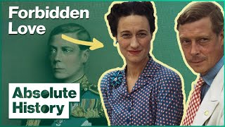 Why King Edward VIII Was Forced To Abdicate | King Edward & Wallis Simpson | Absolute History
