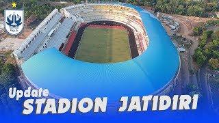 Update Perkembangan Pembangunan Stadion Jatidiri