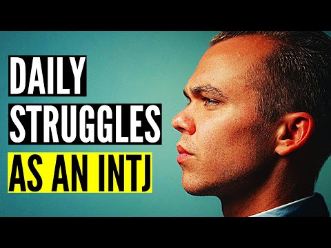 7 Daily Struggles As An INTJ | The Architect Personality Type from YouTube · Duration:  7 minutes 38 seconds