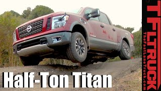 2017 Nissan Titan Half-Ton: Everything Your Ever Wanted to Know