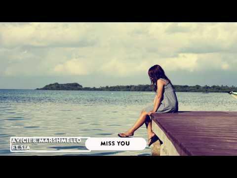 Avicii & Marshmello ft  Sia - Miss You ( New Song 2016)